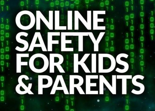 Online Safety for Kids and Parents